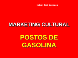 Marketing Cultural para Postos de Gasolina