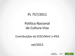 Apresentação PL Cultura Viva