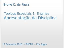 Apresentação da disciplina - Bruno Campagnolo de Paula