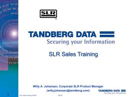 SLR - Tandberg