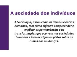 O indivíduo, sua história e a sociedade Concluindo