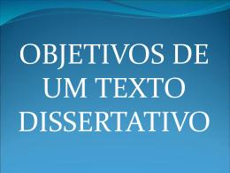 Objetivos de um texto dissertativo
