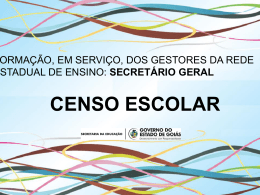 censo escolar - Secretaria da Educação do Estado de Goiás