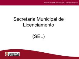 Secretaria Especial de Licenciamentos - Sinduscon-SP