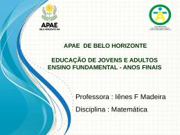 Tema: EJA Anos Finais: Matemática