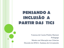 Educacao Inclusiva e as TICS