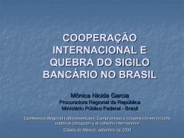 a quebra do sigilo bancário por meio de auxílio direto no Brasil