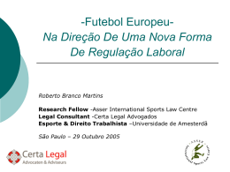 -Futebol Europeio- Em Direção A Uma Nova Forma De Regulação