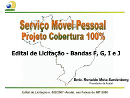 Edital de Licitação n. 002/2007- Anatel, nas Faixas do IMT