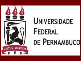 Apresentação do PowerPoint - Universidade Federal de Pernambuco