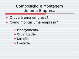 Composicao e Montagem de uma Empresa