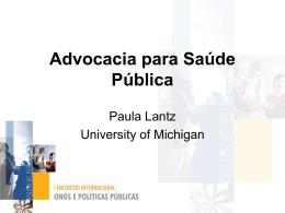 Paula Lantz - Advocacia para Saúde Pública