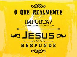 JESUS RESPONDE. Mateus 16.13-19