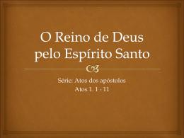 O Reino de Deus pelo Espírito Santo