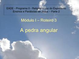 Pedra angular - Federação Espírita Brasileira