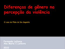 Diferenças de gênero na percepção da violência Fernando