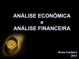 ANÁLISE ECONÔMICA e ANÁLISE FINANCEIRA