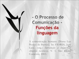 - O Processo de Comunicação -Funções da