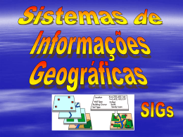 SIGs - Mundo da Geomatica