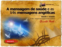 1091 a mensagem de saude e as 3 mensagens angelicas