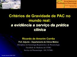 Critérios de Gravidade de PAC no mundo real: a evidência a serviço