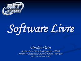 Software Livre, a revolução!