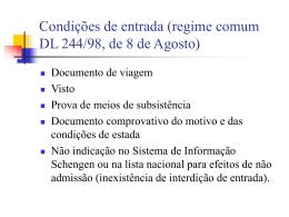 regime comum DL 244/98, de 8 de Agosto