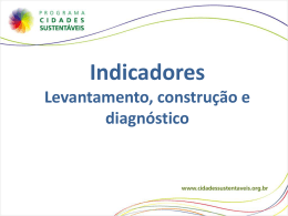 Levantamento e construção dos indicadores/utilização do sistema