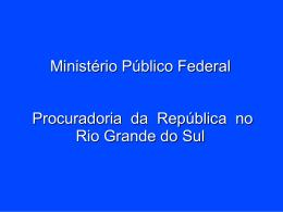 (Ação Civil Pública)   Réus: INCRA e MST