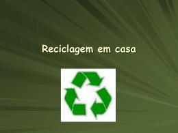 Reciclagem em casa