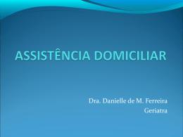 ASSISTÊNCIA DOMICILIAR - Sala de Situação da Saúde