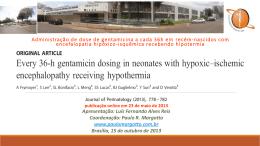 Administração de dose de gentamicina a cada 36h em recém