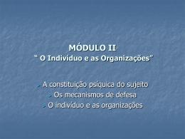 """MÓDULO II """" O Indivíduo e as Organizações"""""""