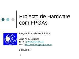 Slides sobre desenvolvimento de sistemas digitais em FPGAs