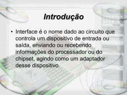 Interfaces seriais,paralelas e usb