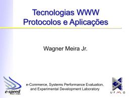 Tecnologias WWW Protocolos e Aplicações