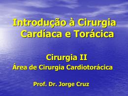 Introdução a cardiotorácica