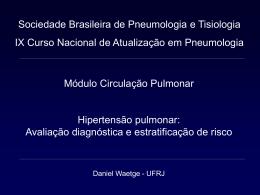 Avaliação diagnóstica e estratificação de risco Daniel Waetge UFRJ