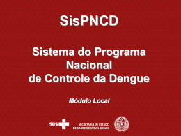 SISPNCD – Sistema do Programa Nacional para Controle da Dengue