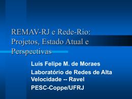 REMAV-RJ e Rede-Rio: Projetos, Estado Atual e Perspectivas