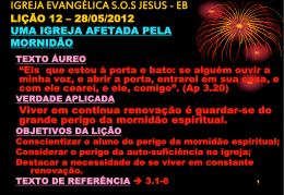 igreja evangélica sos jesus - eb lição 12 – 28/05/2012 uma igreja
