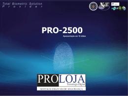 PRO-2500 - Proloja Tecnologia Digital