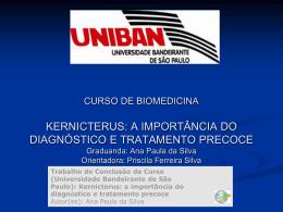 Kernicterus: a importância do diagnóstico e tratamento precoce
