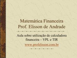 Matemática Financeira I Prof. Elisson de Andrade