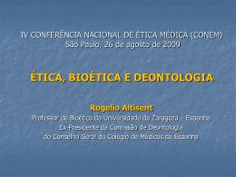 Dr. Rogelio Altisent - Ética, Bioética e Deontologia