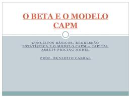 O BETA E O MODELO CAPM