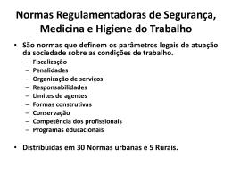 Normas Regulamentadoras de Segurança, Medicina e Higiene do