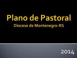 Apresentação do PowerPoint - Plano Diocesano de Pastoral