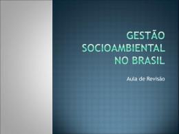 Gestão Socioambiental no Brasil