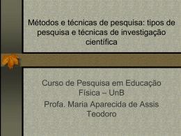 Métodos e técnicas de pesquisa: tipos de pesquisa e técnicas de